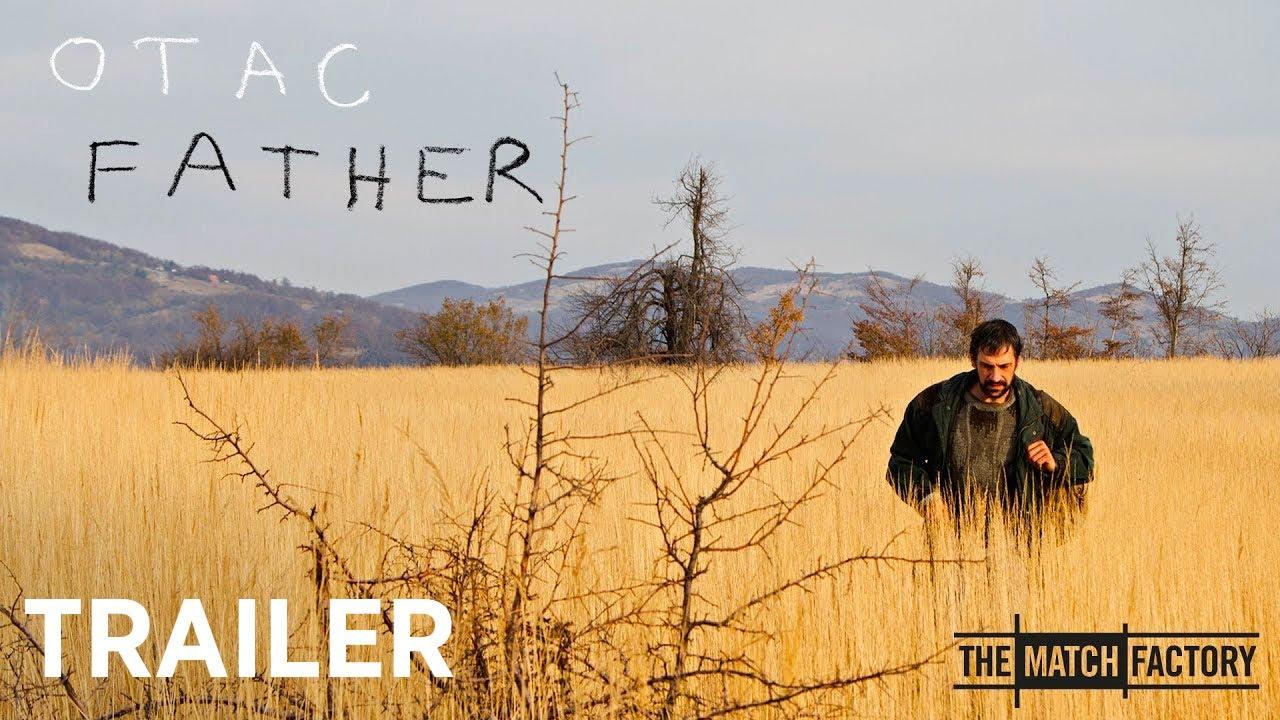 Movie of the Day: Father (2020) by Srdan Golubović