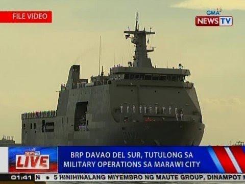 NTVL: BRP Davao del Sur, tutulong sa military operations sa Marawi City