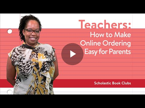 How To Make Online Ordering Easy For Parents (Teachers)   Scholastic Book Clubs
