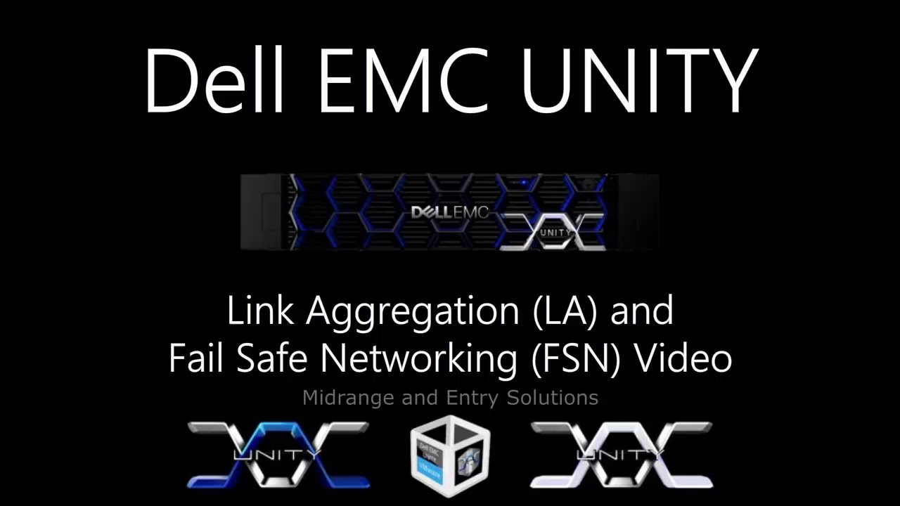 dell emc unity lacp and fsn [ 1280 x 720 Pixel ]
