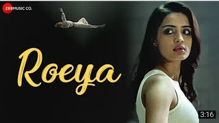 Roeya - Official Music Video - Dhruva Feat. Aarushi Sharma & Chang Saud
