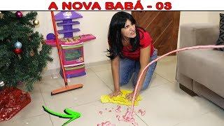 A NOVA BABÁ - 03