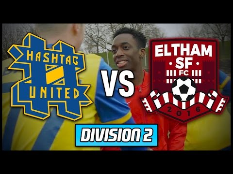 HASHTAG UNITED vs ELTHAM SF! (MANNY'S TEAM!)