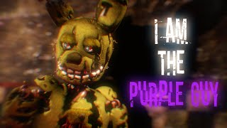 [SFM FNAF] I Am The Purple Guy (Remastered) by DAGames