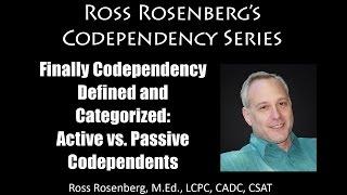 Codependents Can be Manipulative!   Understanding Active vs Passive Codependency Categories.  Expert