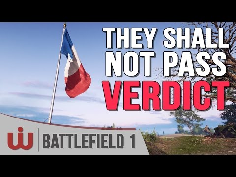 Mon Avis sur They Shall Not Pass - 1er DLC de Battlefield 1