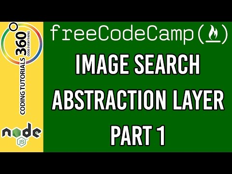 Image Search Abstraction Layer Part 1: APIs and Microservices Backend Certification Free Code Camp