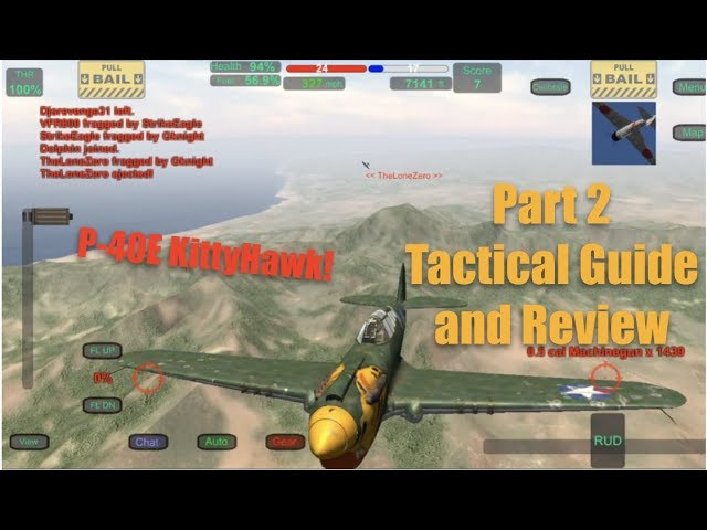 Wings of Duty P40E Kitty Hawk   Tactical Guide and Review! PART 2!