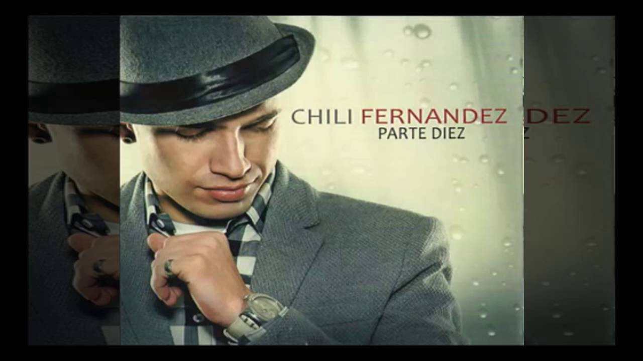 Chili Fernandez Hoy YouTube
