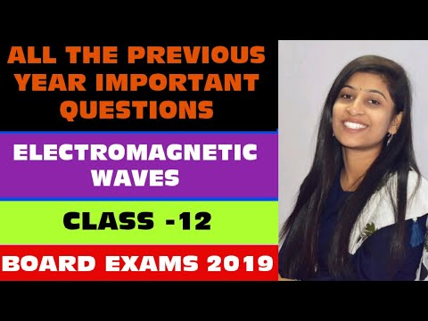 Previous year important questions || Electromagnetic waves || Board exams  2019