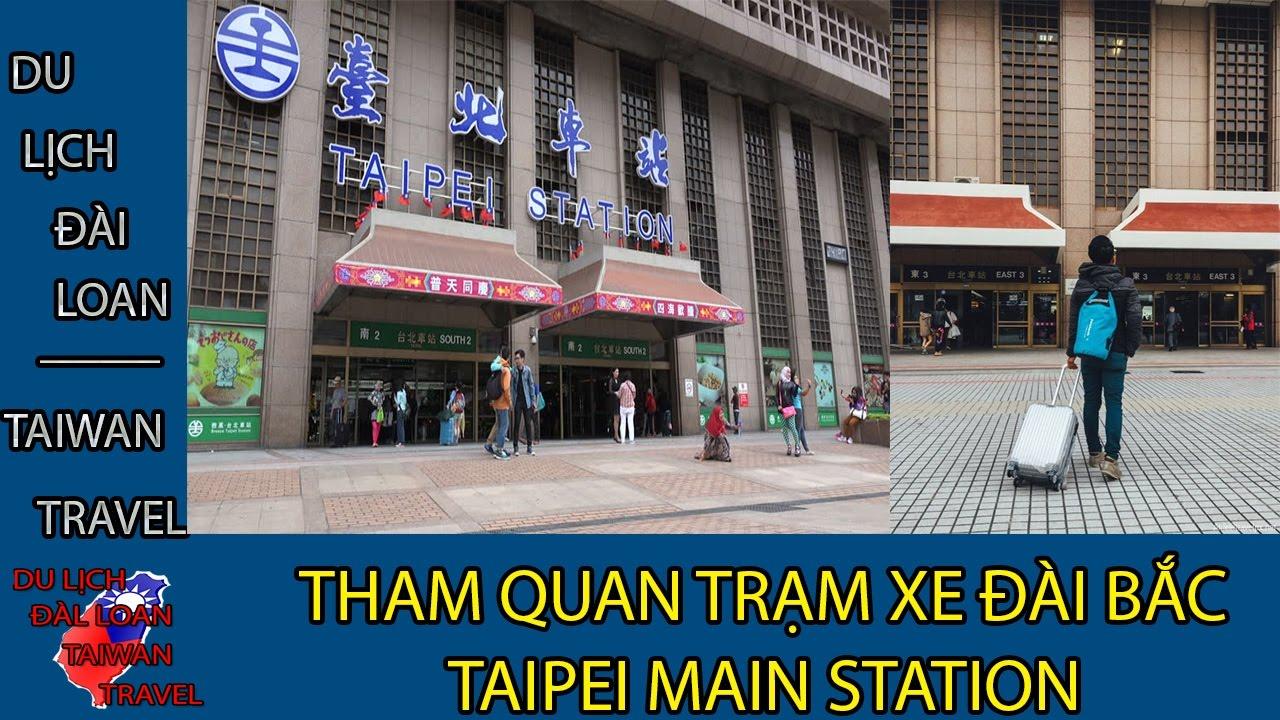 Du lịch Đài Loan - Taiwan travel:TAIPEI MAIN STATION- TRẠM XE TP. ĐÀI BẮC TẬP 11