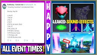 *NEW* Fortnite: LEAKED ALL Official Event Times, FULL Event Sound FX *LISTEN* & New Skin Found!