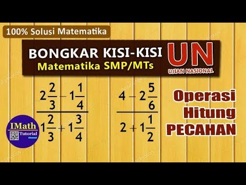 prediksi-dan-pembahasan-soal-un-dan-unbk-matematika-smp-mts-[operasi-hitung-pecahan-dalam-pecahan]
