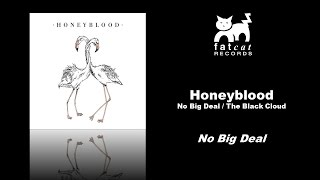 Honeyblood - No Big Deal [No Big Deal / The Black Cloud]