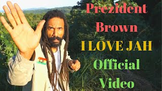 Prezident Brown - I Love Jah - Official Video - Do Thy Work EP 2012