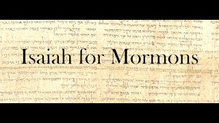 Isaiah for Mormons Chapter 1