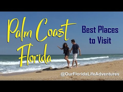 Palm Coast, Florida - Best Places to Visit - Florida Vacation Guide/Best Destinations Travel Vlog