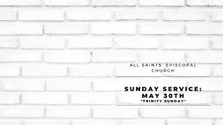 """Trinity Sunday"" | All Saints' Episcopal Church | Sunday Service"