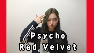 Red Velvet 레드벨벳 'Psycho' COVER by MELODY