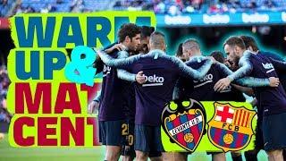 #LevanteBarça | BARÇA LIVE | Warm up & Match Center