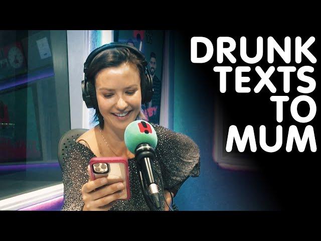 Drunk Texts To Mum | Hit105
