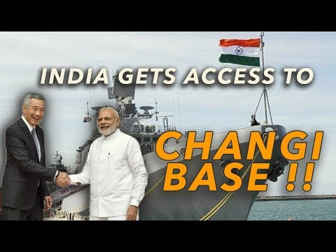 India Gets Access To Changi Naval Base!!