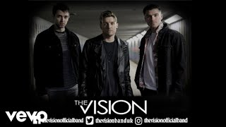 The Vision - Living for the Weekend