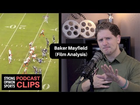 The Stansbury Show - Baker Mayfield Has Potential To Be Elite