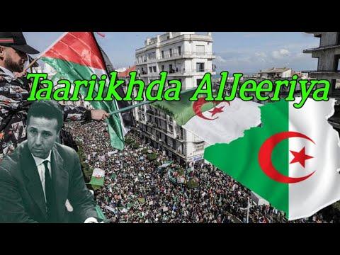 TAARIIKHDA DALKA ALGERIA | WAXYAABO AADAN KA AQOON ALGERIA | BY HORMARIYE