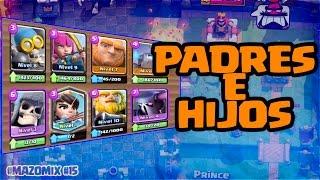 MAZO DE PADRES E HIJOS!! - MAZO MIX #15 - CLASH ROYALE A POR TODAS - ESPAÑOL thumbnail