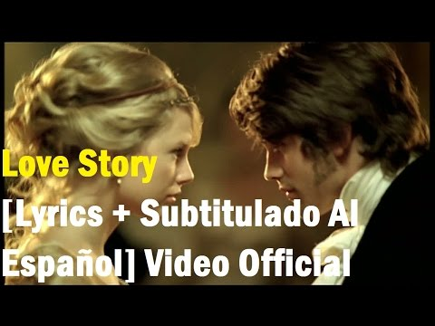 Taylor Swift - Love Story  [Lyrics + Subtitulado Al Español] Video Official HD VEVO