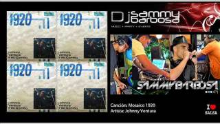 Mosaico 1920 - Johnny Ventura / Dj Sammy Barbosa