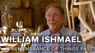 "William Ishmael - ""Remembrance of Things Past"""
