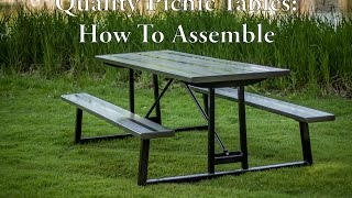 Quality Picnic Tables: How To Assembly Your Picnic Table
