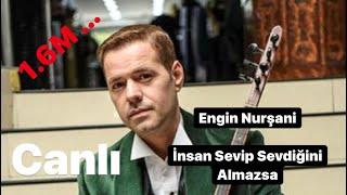 Engin Nurşani - İnsan Sevip Sevdiğini Alamazsa [ Bomba Türkü ] !!