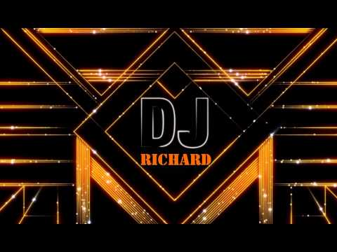 REMIX DJ RICHARD!  2014 FAMOUS