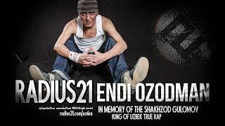 ❐ RADIUS 21 - Endi Ozodman /RASMIY CLIP