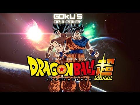 DBS: Goku's New Power (Limit Breaker) - HalusaTwin