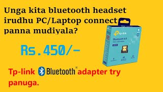Tp link bluetooth adapter UB400 unboxing and review