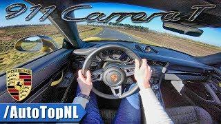 Porsche 911 Carrera T 991.2 POV Test Drive by AutoTopNL