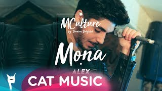 MCulture by Damian Draghici - Mona (Alex Mladin) Official Video