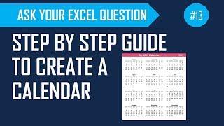 Create an annual Calendar in Excel - Step by Step Tutorial