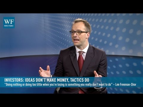 Investors: ideas don't make money, tactics do | World Finance