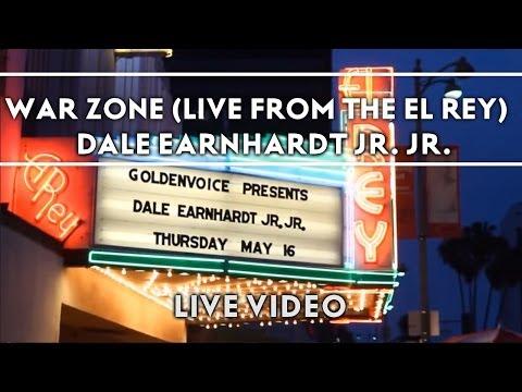 Dale Earnhardt Jr. Jr. - War Zone (Live From The El Rey) [Live Video]