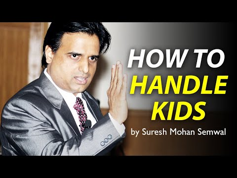 Parent - Child Relation | Suresh M Semwal | Motivational Speaker