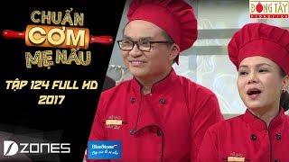 chuan com me nau  tap 124 full ngoc anh - kim ngan 03122017