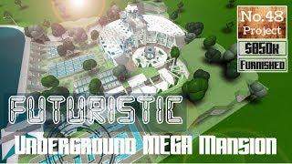 Roblox   BLOXBURG: Futuristic Underground Mega-Mansion [Speedbuild] [PART 1]
