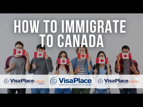 Canadian Immigration: How To Immigrate To Canada