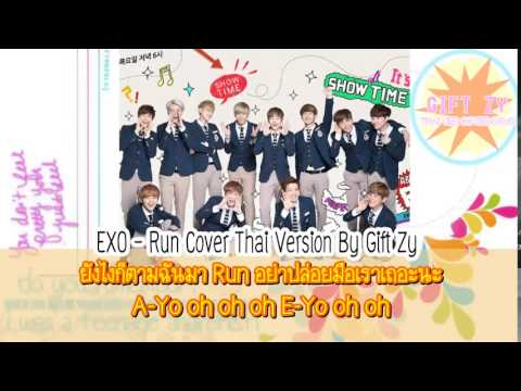 EXO - Run Cover Thai Version By Gift Zy