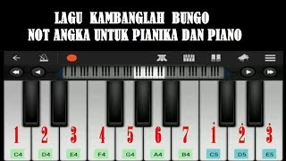 "Belajar Piano&Pianika ""Kambanglah Bungo"" Dengan Not Angka."